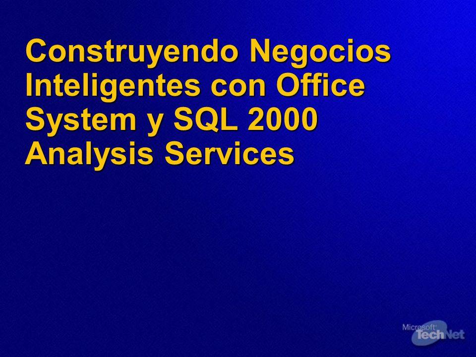 Construyendo Negocios Inteligentes con Office System y SQL 2000 Analysis Services