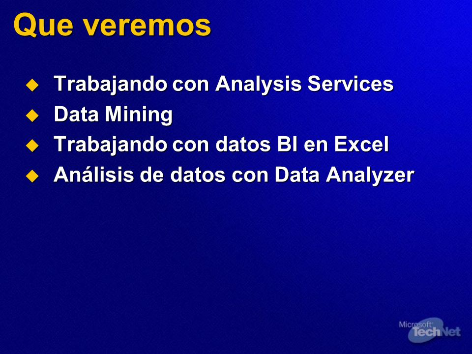 Que veremos Trabajando con Analysis Services Data Mining