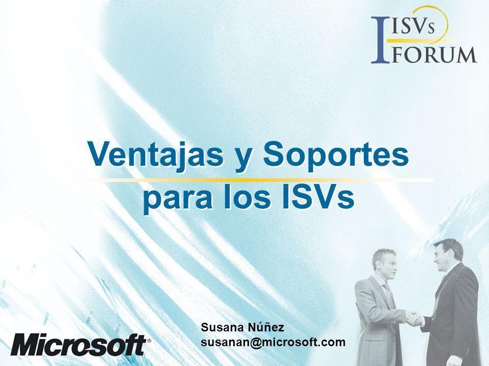 Ventajas y Soportes para los ISVs