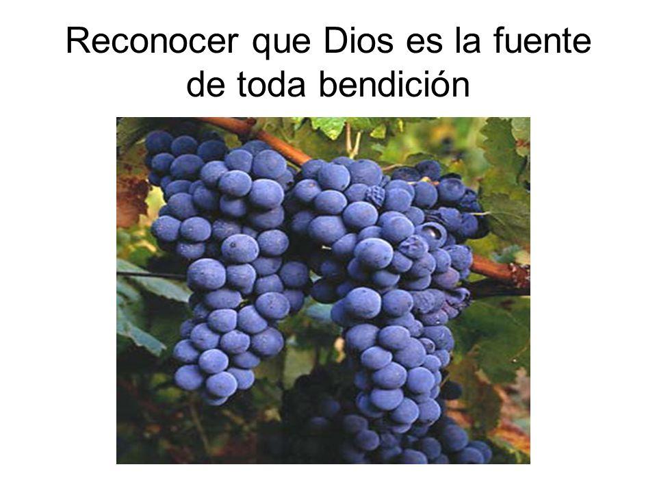 Reconocer que Dios es la fuente de toda bendición