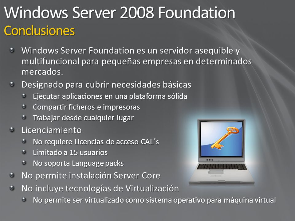Windows Server 2008 Foundation Conclusiones