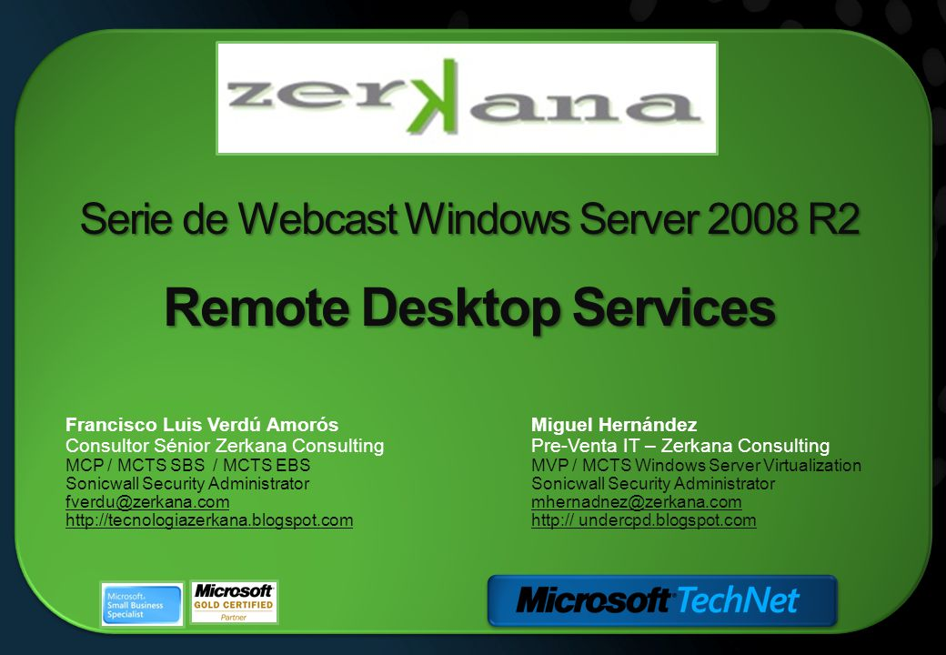 Serie de Webcast Windows Server 2008 R2 Remote Desktop Services