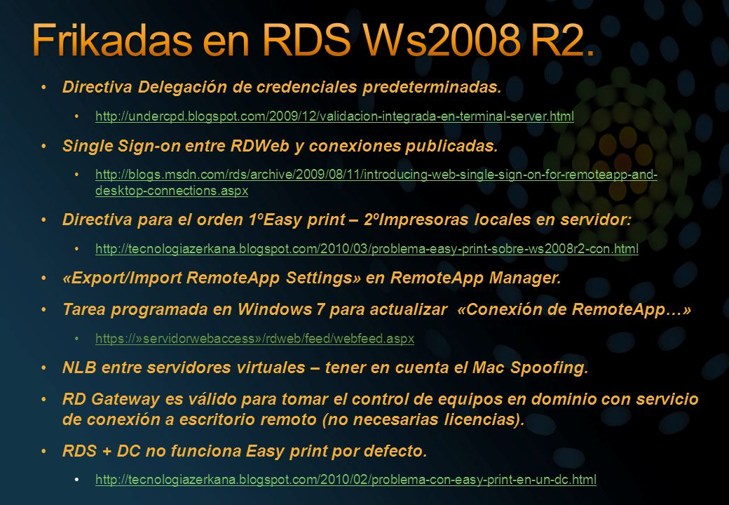 Frikadas en RDS Ws2008 R2. Directiva Delegación de credenciales predeterminadas.
