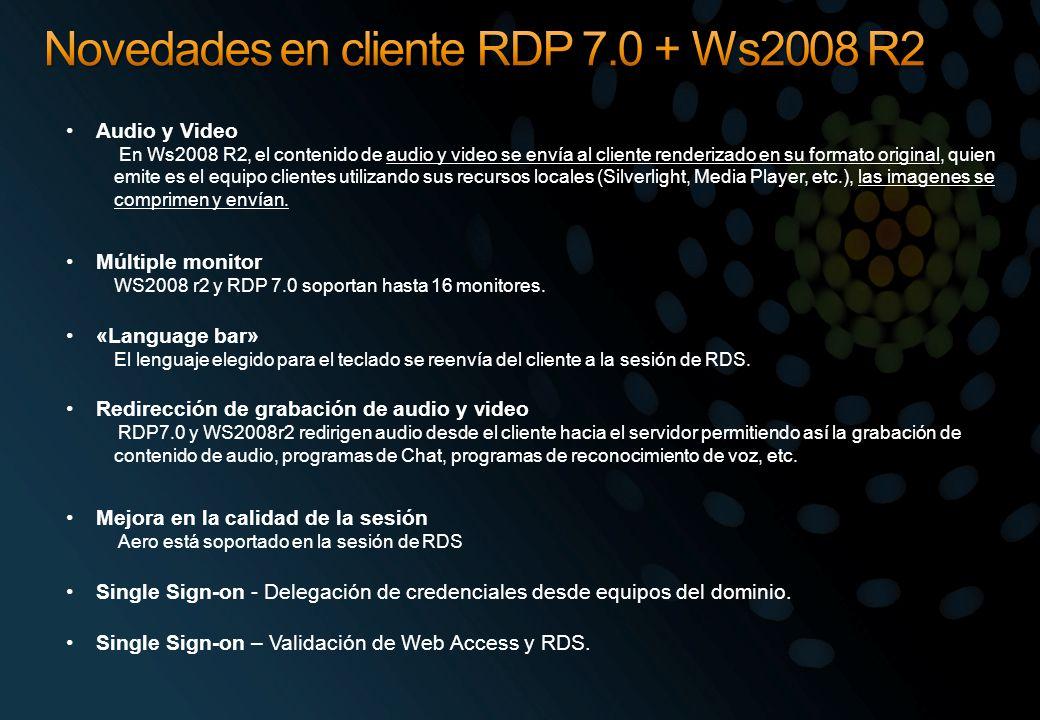 Novedades en cliente RDP 7.0 + Ws2008 R2