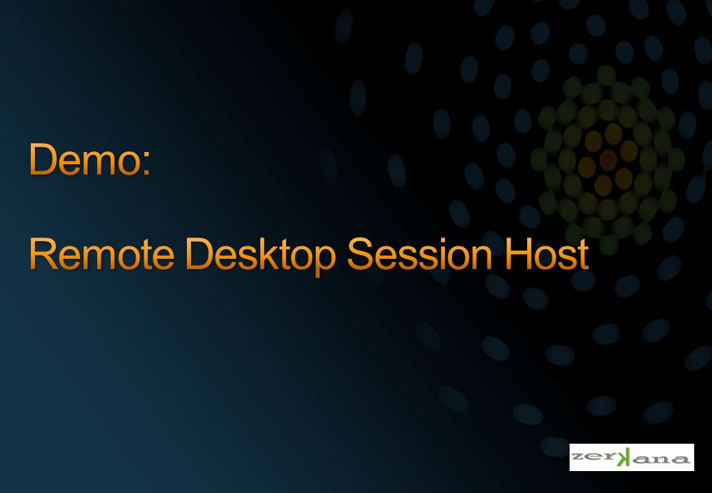 Demo: Remote Desktop Session Host