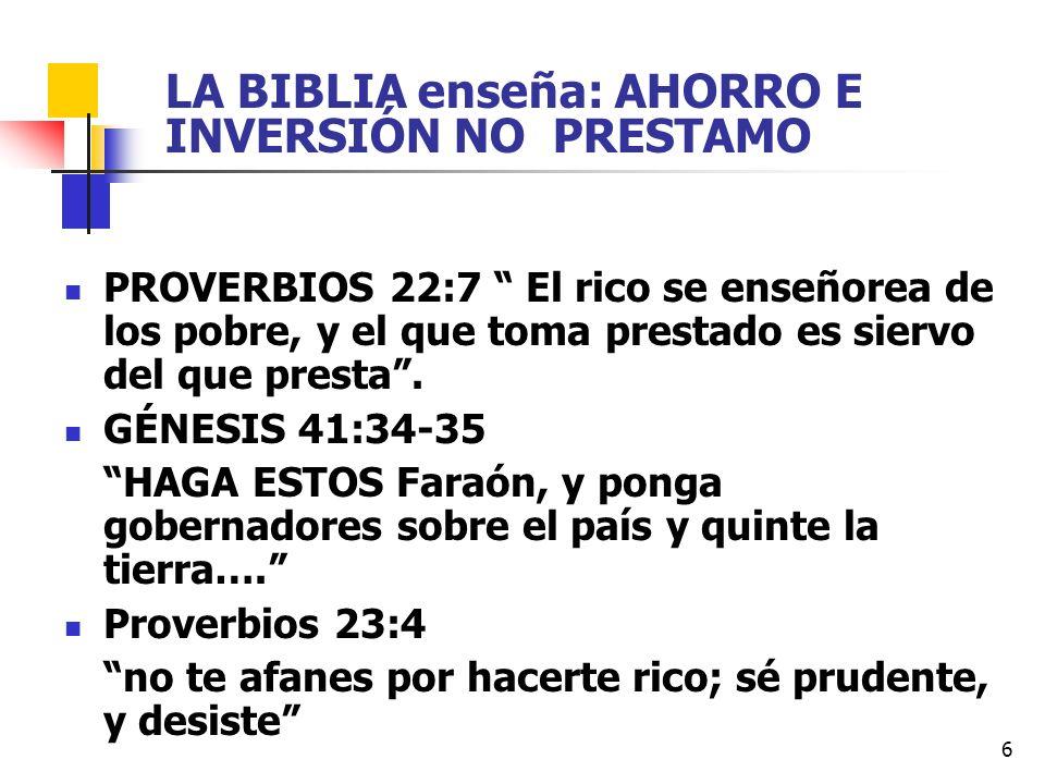 LA BIBLIA enseña: AHORRO E INVERSIÓN NO PRESTAMO