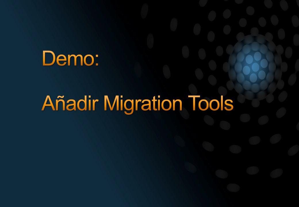 Demo: Añadir Migration Tools