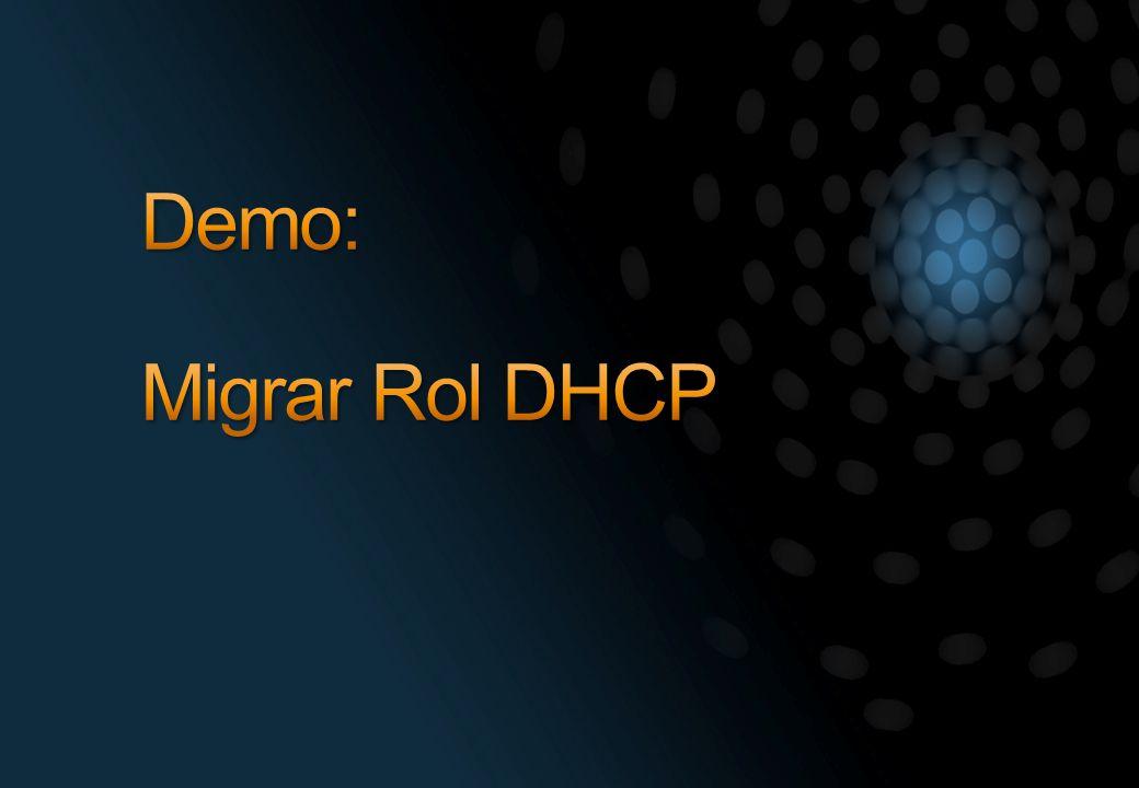 Demo: Migrar Rol DHCP