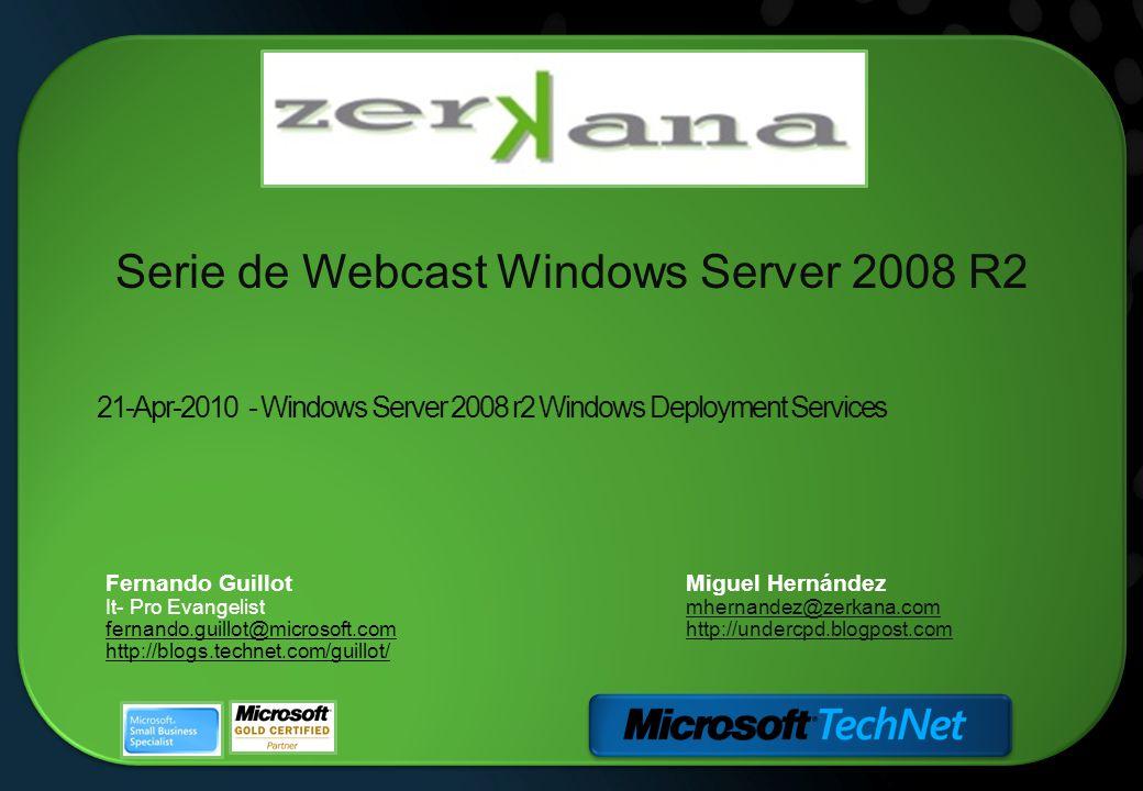 21-Apr-2010 - Windows Server 2008 r2 Windows Deployment Services