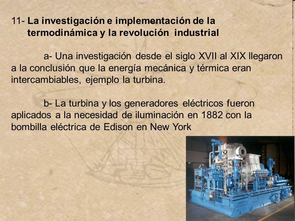 11- La investigación e implementación de la