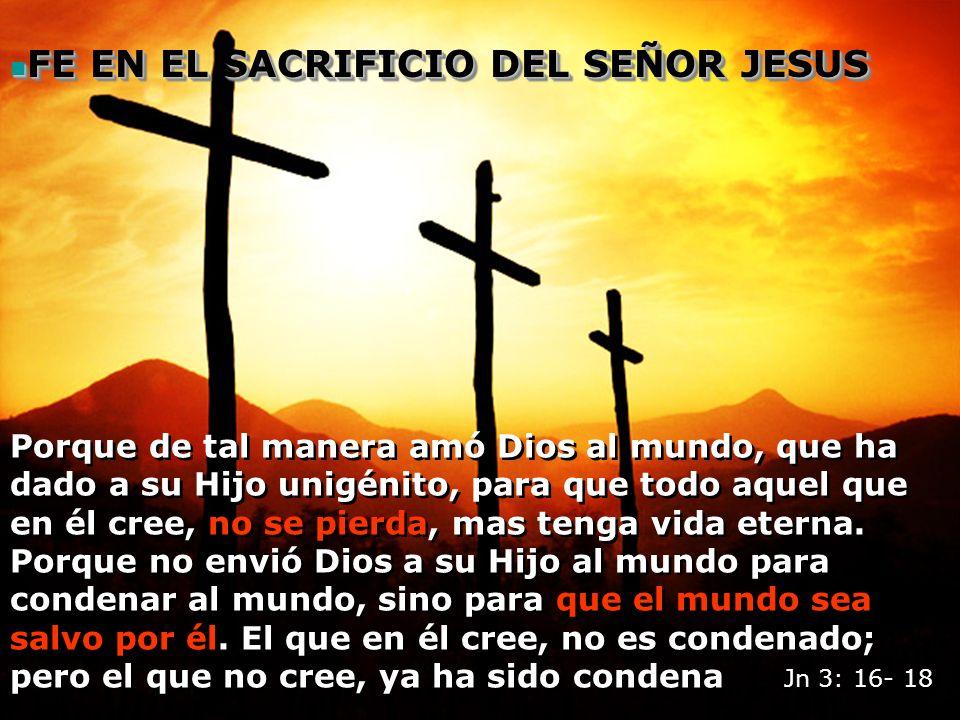 FE EN EL SACRIFICIO DEL SEÑOR JESUS