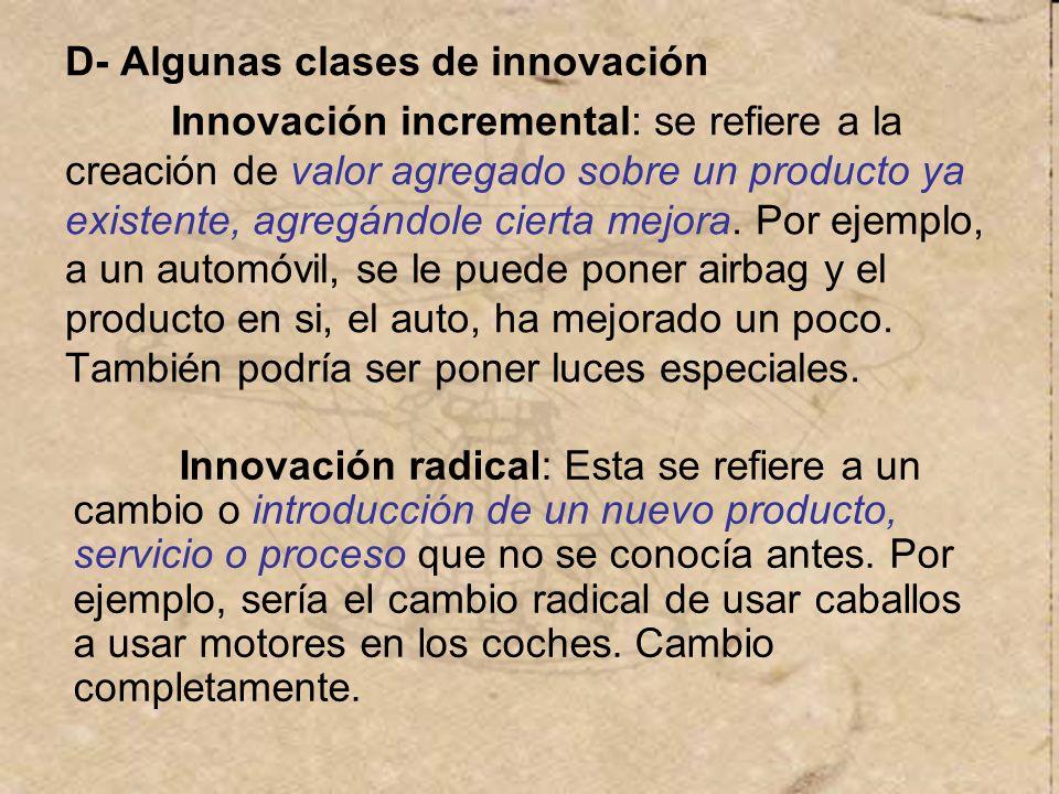 D- Algunas clases de innovación