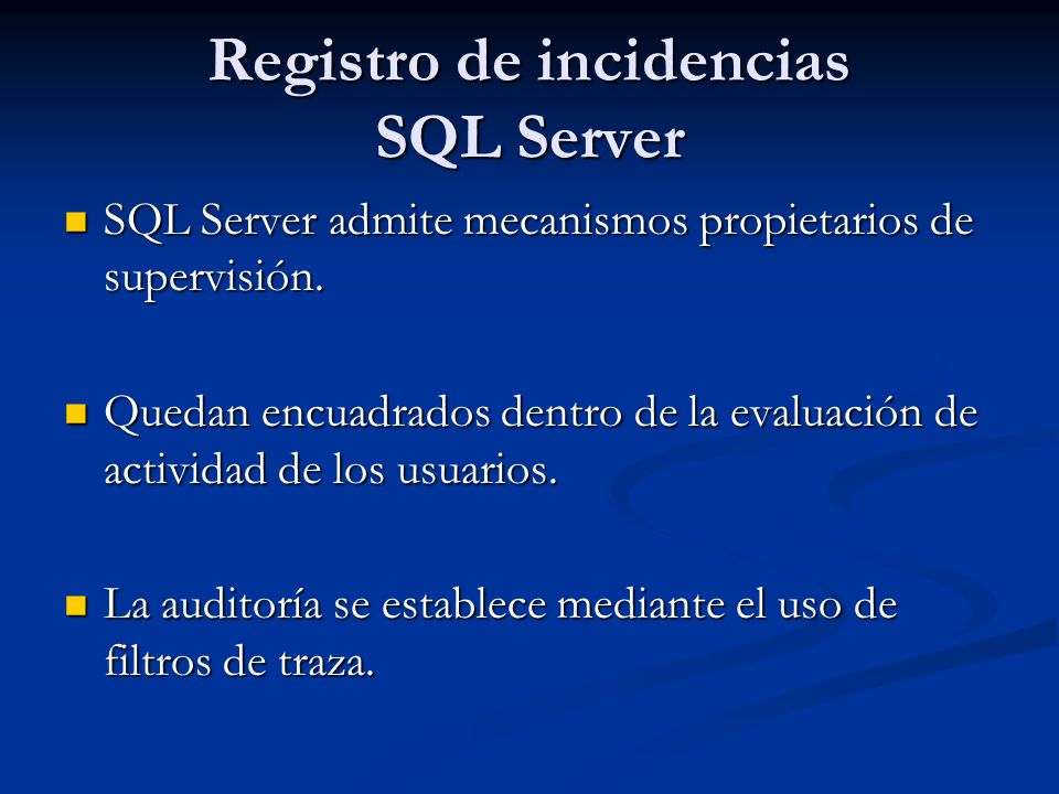 Registro de incidencias SQL Server