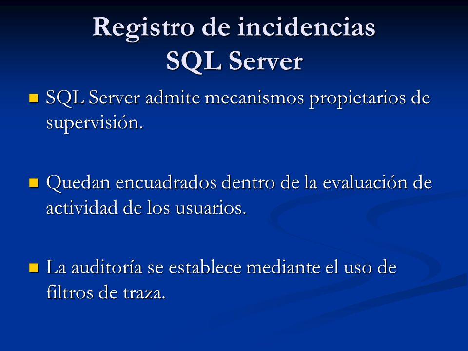 Registro de incidencias SQL Server