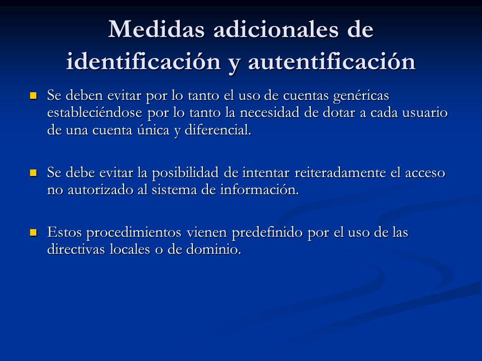 Medidas adicionales de identificación y autentificación