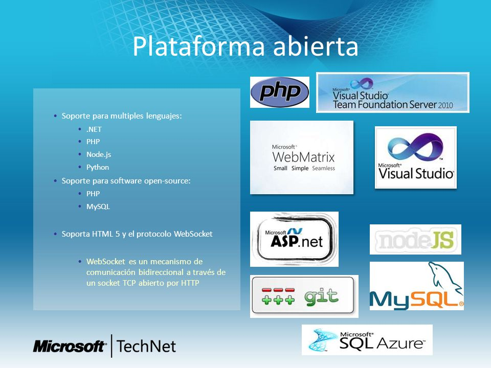 Plataforma abierta Soporte para multiples lenguajes: