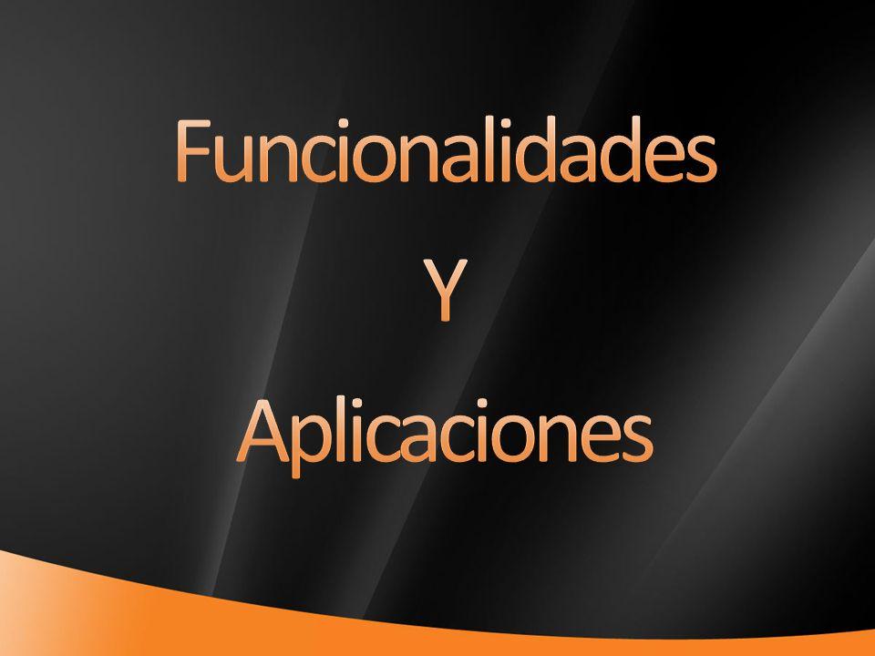 Funcionalidades Y Aplicaciones 4/1/2017 6:50 PM