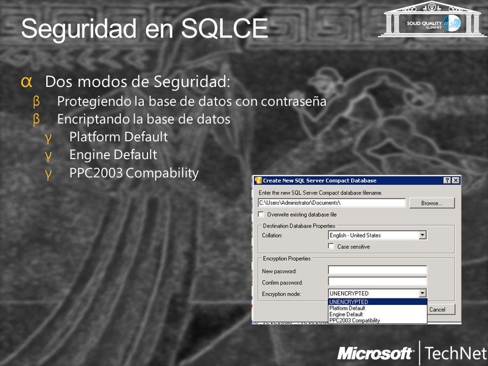 Seguridad en SQLCE Dos modos de Seguridad:
