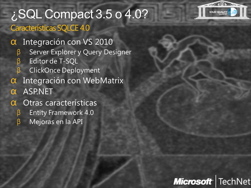 ¿SQL Compact 3.5 o 4.0 Características SQLCE 4.0
