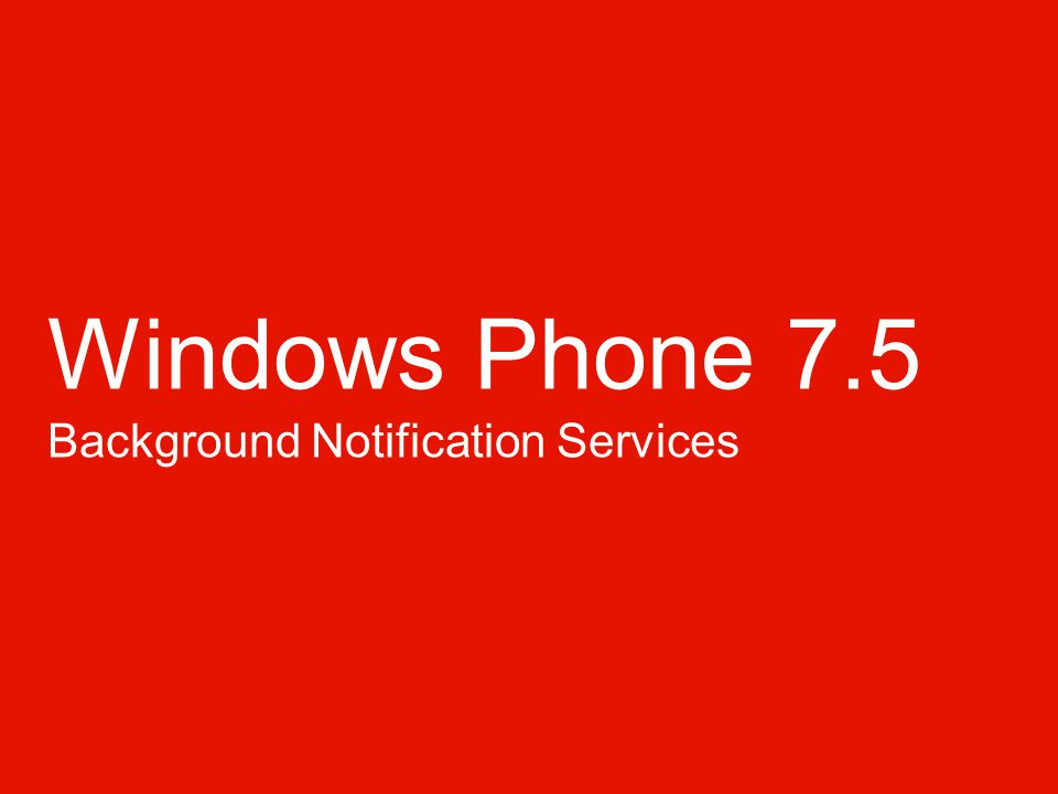Windows Phone 7.5 Background Notification Services