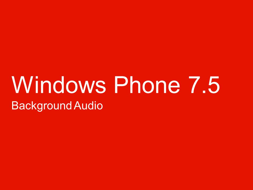 Windows Phone 7.5 Background Audio