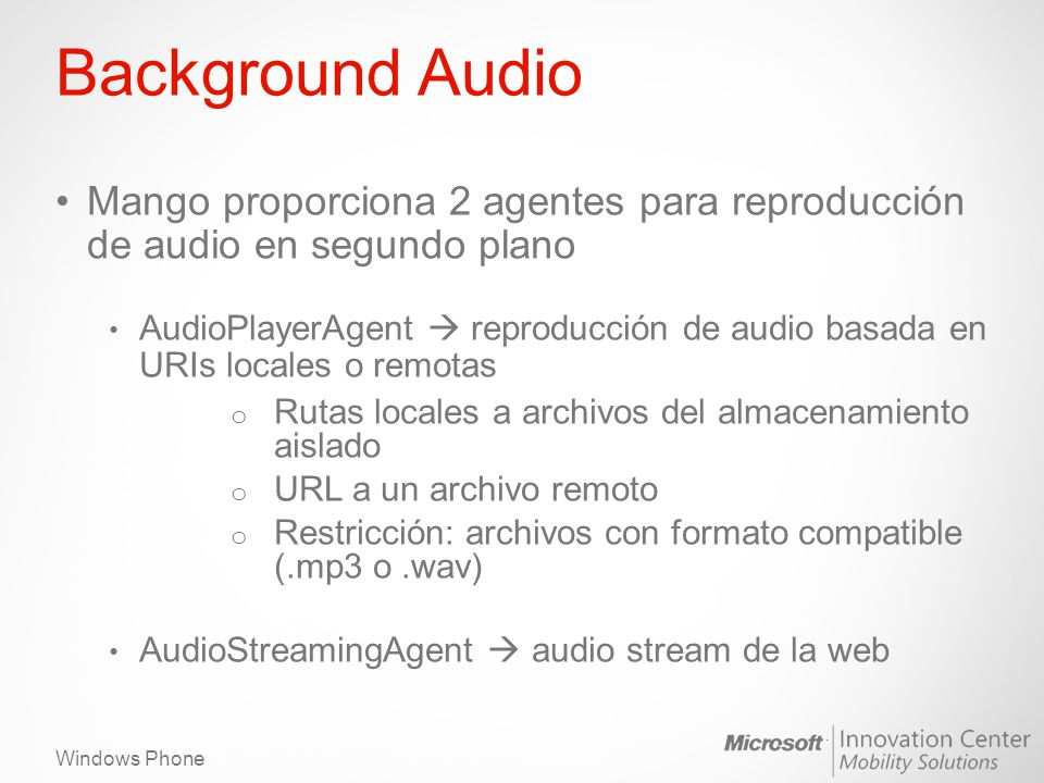 Background Audio Mango proporciona 2 agentes para reproducción de audio en segundo plano.