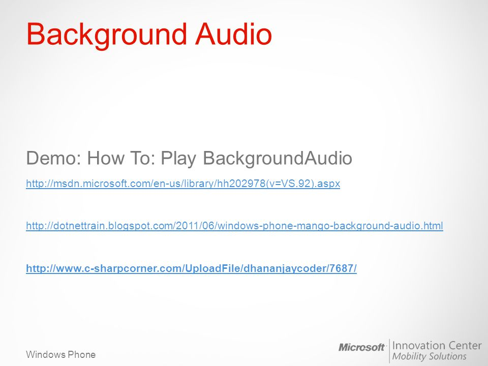 Background Audio Demo: How To: Play BackgroundAudio