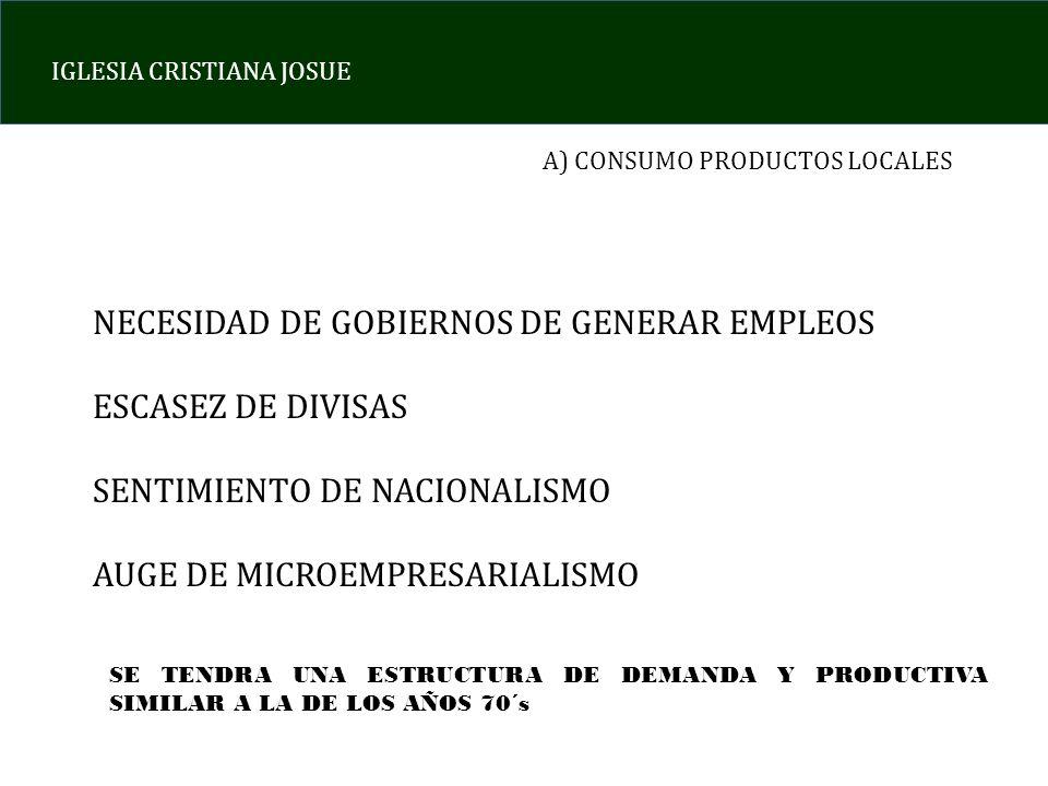 NECESIDAD DE GOBIERNOS DE GENERAR EMPLEOS ESCASEZ DE DIVISAS