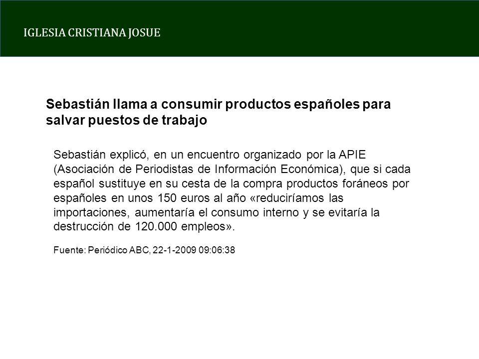 Sebastián llama a consumir productos españoles para salvar puestos de trabajo