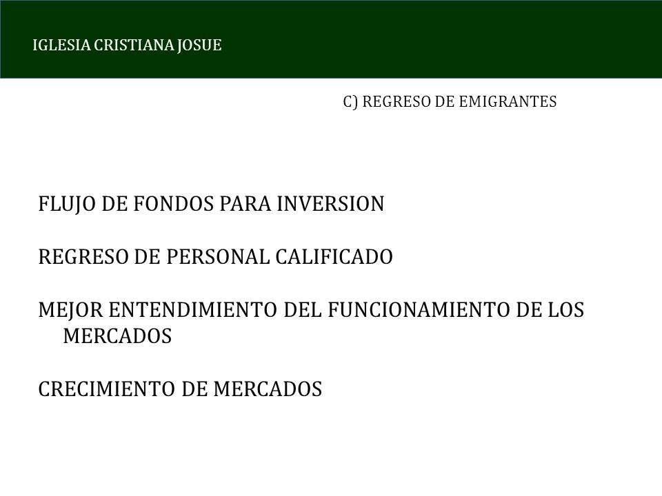 FLUJO DE FONDOS PARA INVERSION REGRESO DE PERSONAL CALIFICADO