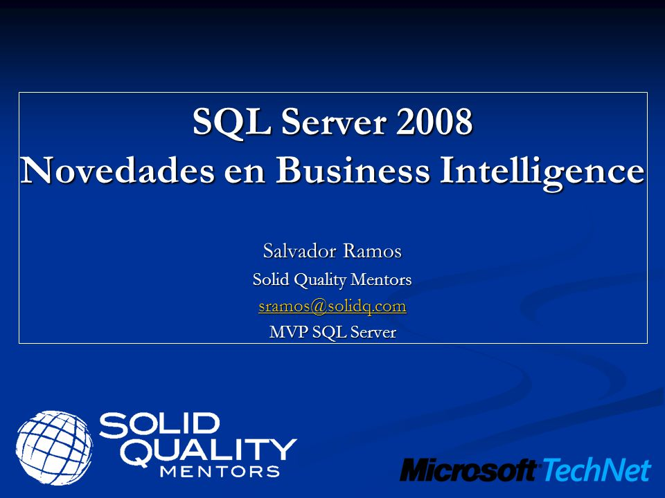 SQL Server 2008 Novedades en Business Intelligence