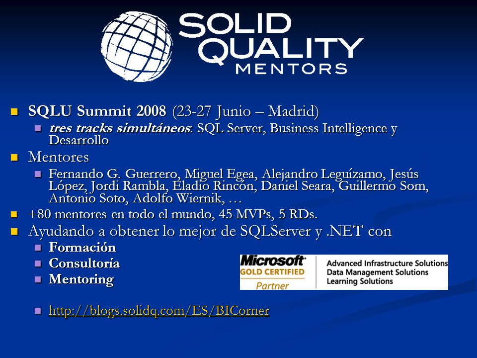 SQLU Summit 2008 (23-27 Junio – Madrid) Mentores
