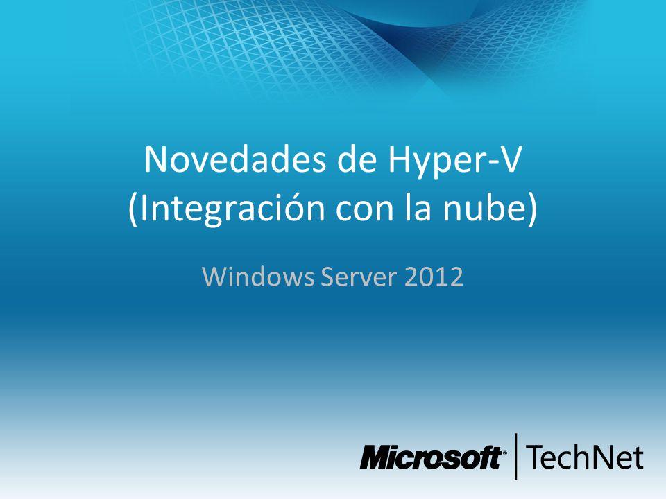 Novedades de Hyper-V (Integración con la nube)