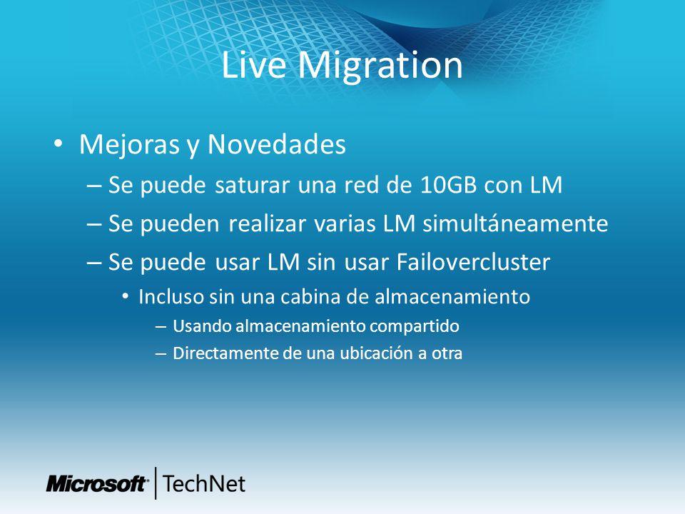Live Migration Mejoras y Novedades