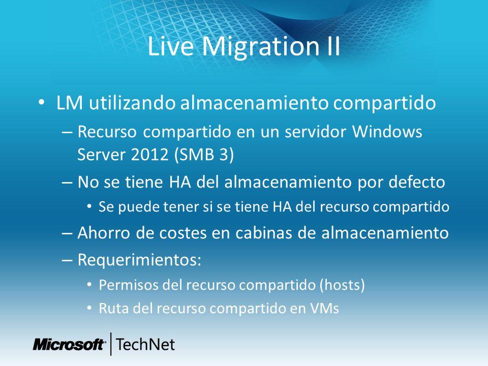 Live Migration II LM utilizando almacenamiento compartido