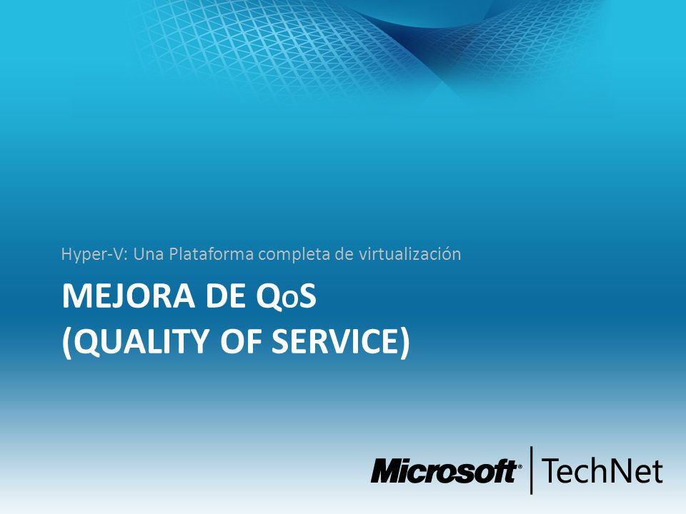 Mejora de QoS (Quality of service)