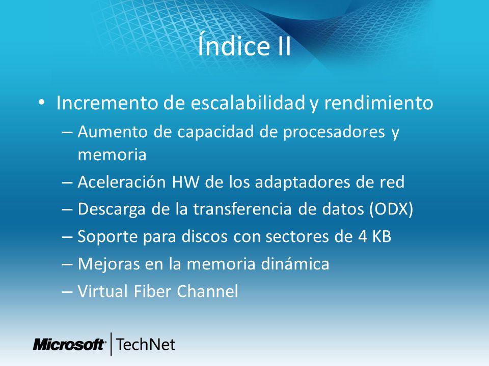 Índice II Incremento de escalabilidad y rendimiento