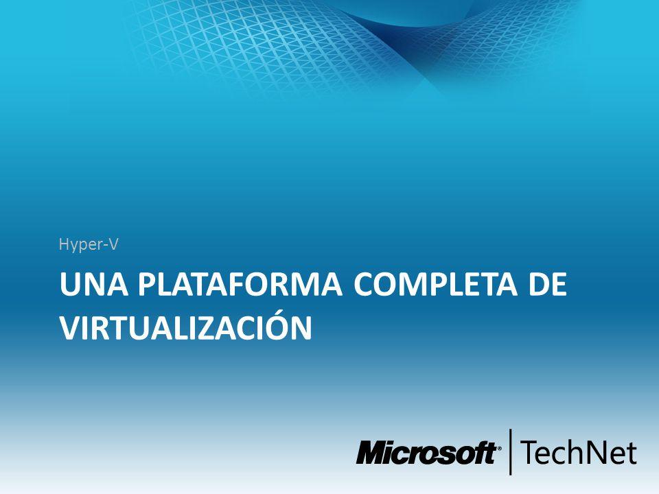 Una Plataforma completa de virtualización
