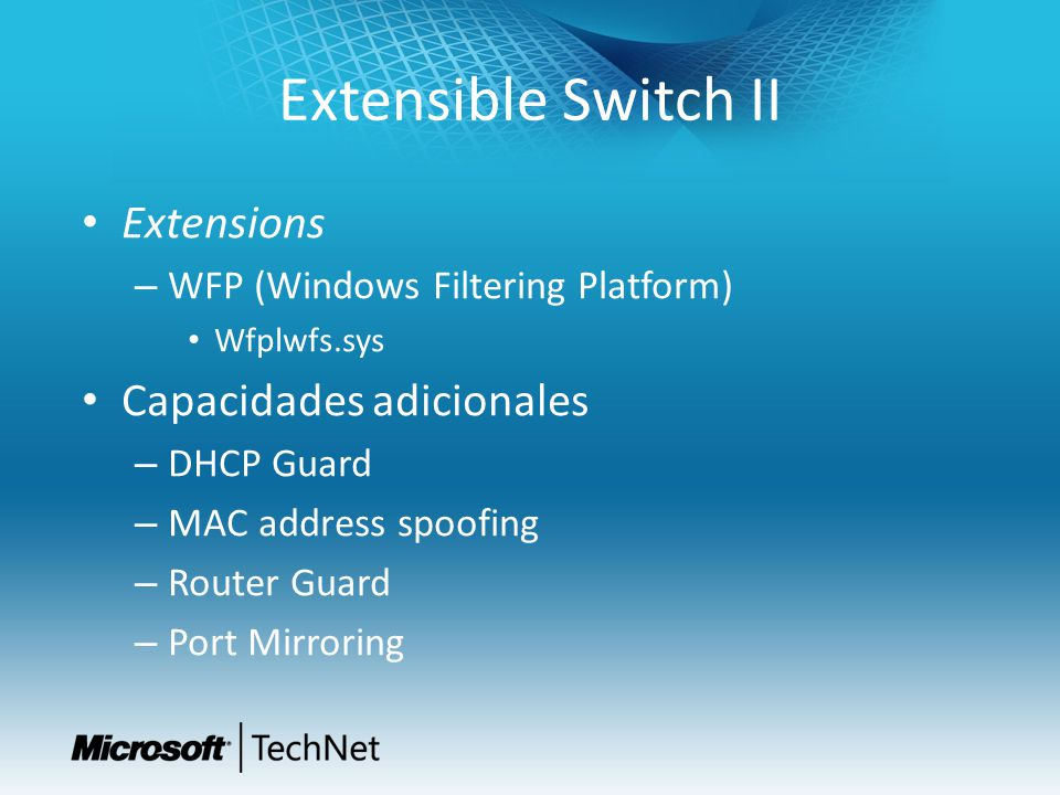 Extensible Switch II Extensions Capacidades adicionales