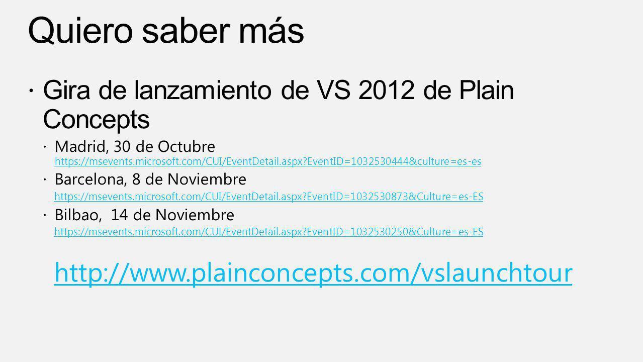 Quiero saber más Gira de lanzamiento de VS 2012 de Plain Concepts
