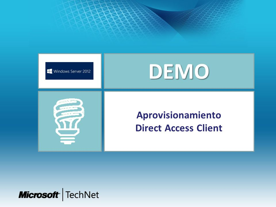 DEMO Aprovisionamiento Direct Access Client