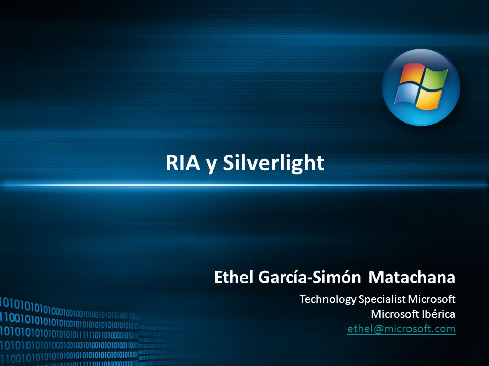 RIA y Silverlight Ethel García-Simón Matachana