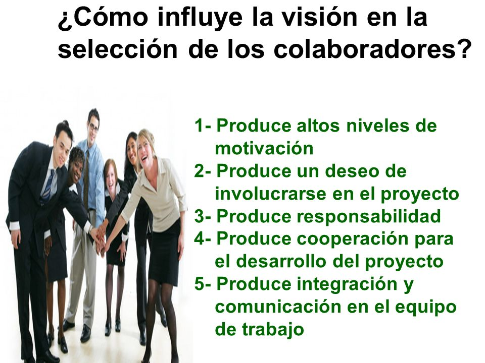¿Cómo influye la visión en la selección de los colaboradores