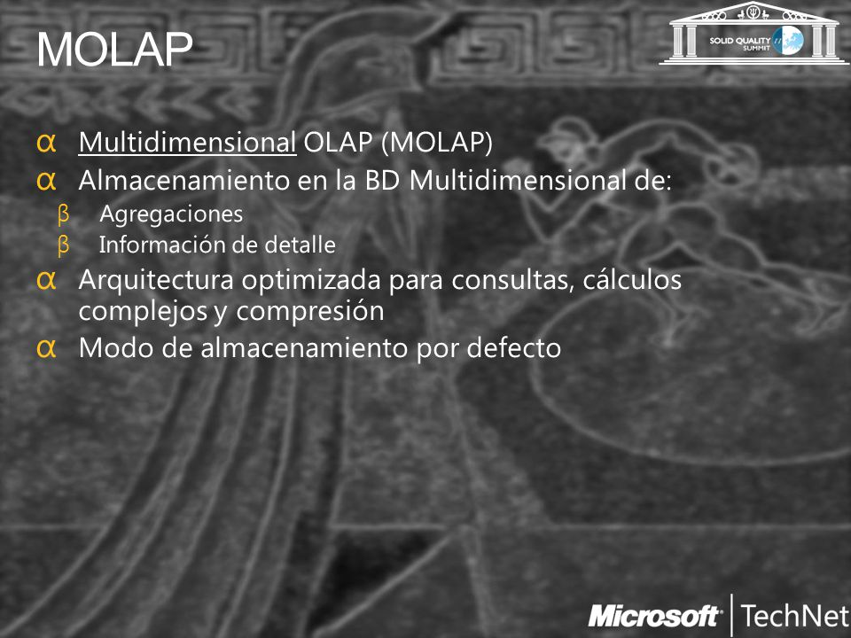 MOLAP Multidimensional OLAP (MOLAP)
