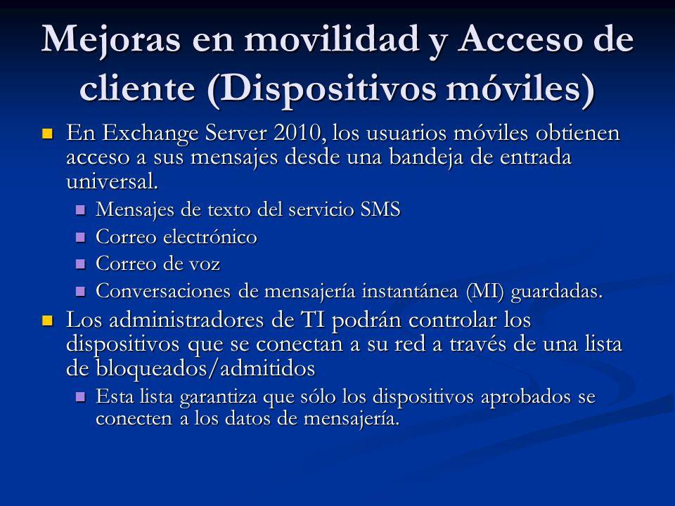 Mejoras en movilidad y Acceso de cliente (Dispositivos móviles)