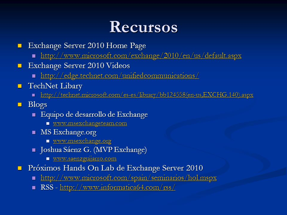Recursos Exchange Server 2010 Home Page Exchange Server 2010 Videos