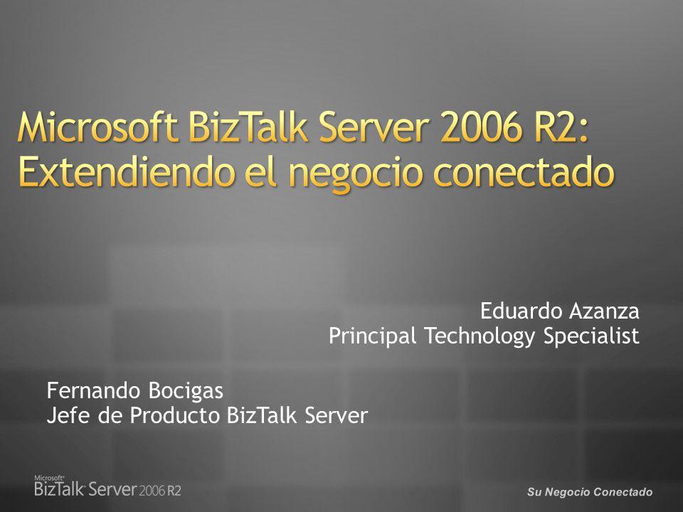 Microsoft BizTalk Server 2006 R2: Extendiendo el negocio conectado