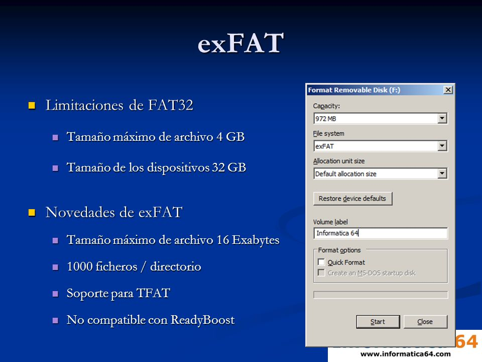 exFAT Limitaciones de FAT32 Novedades de exFAT