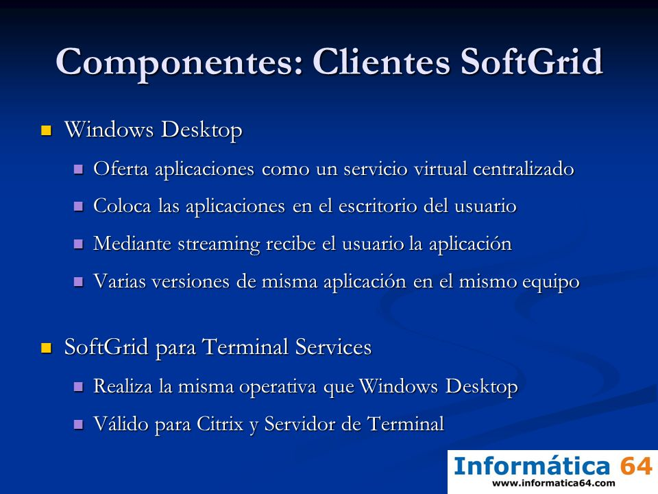 Componentes: Clientes SoftGrid