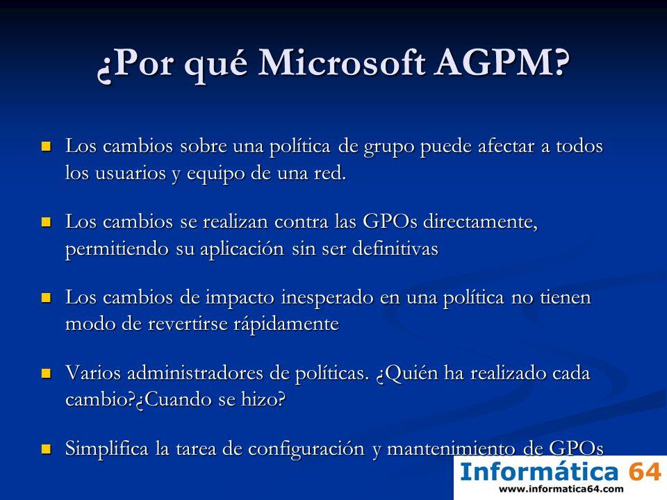 ¿Por qué Microsoft AGPM